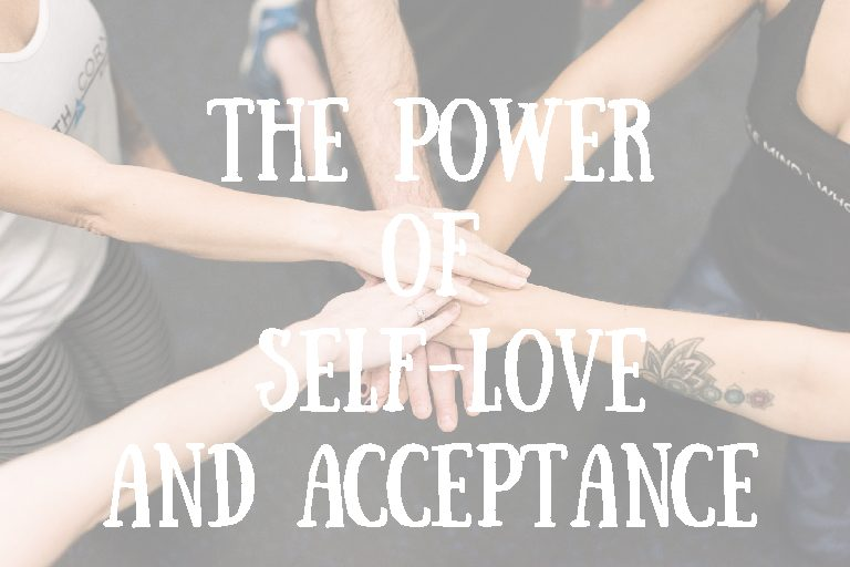 The Power of Self-Love and Acceptance